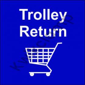 Trolley bay return sign